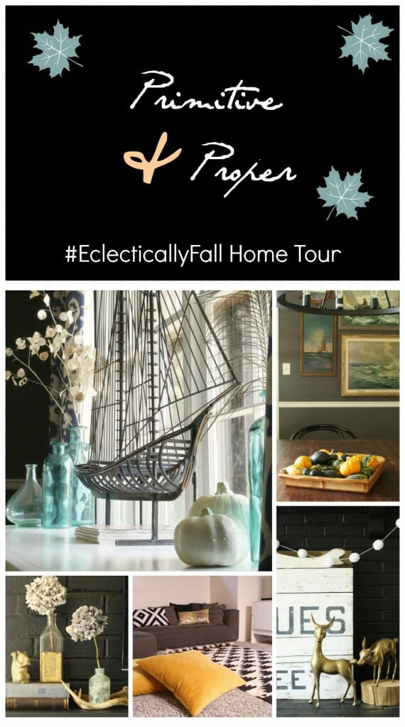 #EclecticallyFall Home Tour Eclectic Fall Home Tour at Primitive & Proper