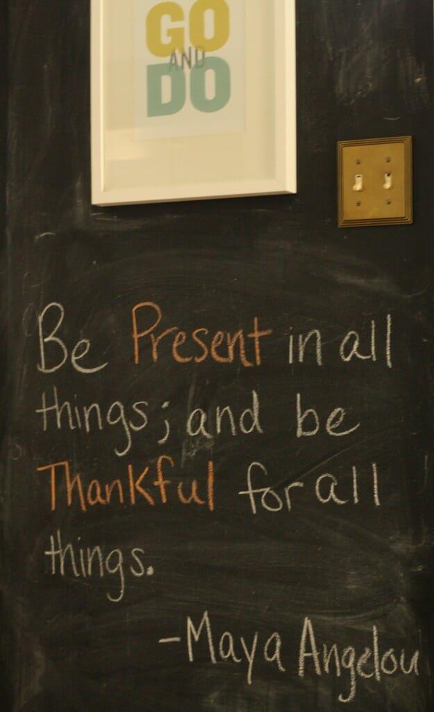 chalkboard wall with maya angelou thankful quote