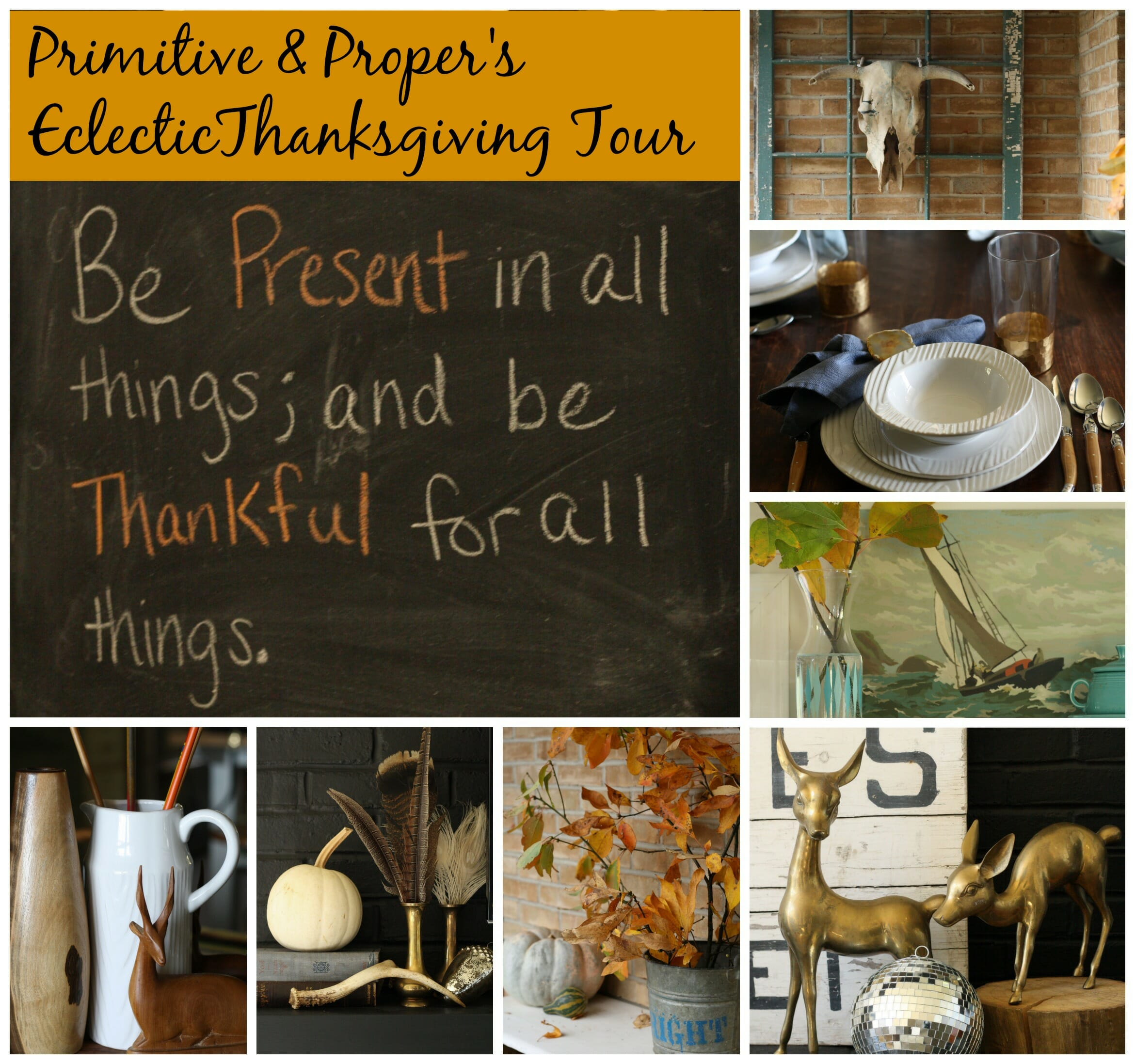 Eclectic Thanksgiving Tour at Primitive & Proper